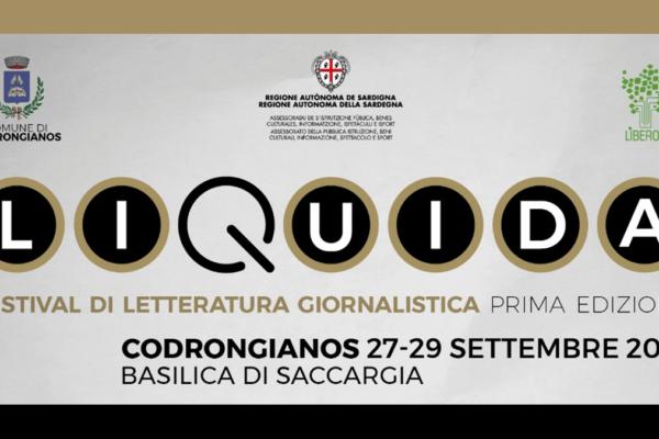 """Dal 27 al 29 settembre, Codrongianos ospita """"Liquida"""", il festival della letteratura giornalistica"""
