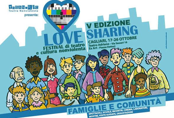 Dal 17 al 26 ottobre a Cagliari la quinta edizione di Love Sharing, il festival di teatro e cultura nonviolenta organizzato da Theandric Teatro