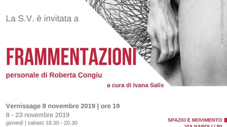"""Dall'8 al 23 novembre, Spazio e Movimento presenta """"Frammentazioni"""", la mostra personale di Roberta Congiu"""