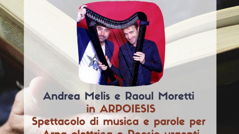 """La poesia contemporanea di Andrea Melis e la musica dell'arpa elettrica di Raoul Moretti si incontrano per l'ultimo appuntamento di """"Libri a passeggio"""" a Villacidro"""