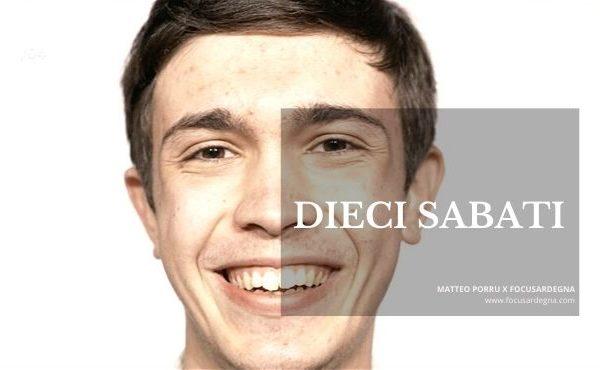FocuSardegna e Matteo Porru insieme per il progetto DIECI SABATI